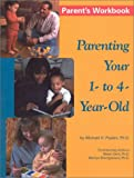 Parenting Your 1-to-4-Year Old