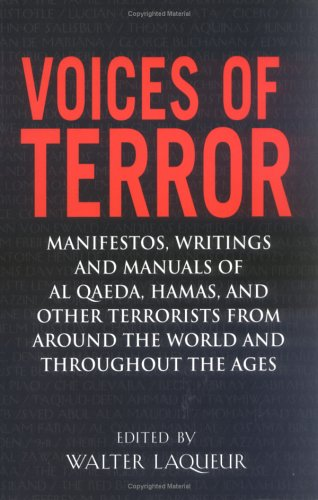 Voices of Terror: Manifestos, Writings and Manuals of Al...