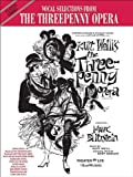 The Threepenny Opera (Vocal Selections): Piano/Vocal/Chords (Classic Shows) by Kurt Weill (Composer), Bertolt Brecht (Composer) �?� Visit Amazon's Bertolt Brecht Page search results for this author Bertolt Brecht (Composer), Carol Cuellar (Editor) (1-Jan-1993) Sheet music