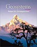 Robert W. Christopherson Geosystems:an Introduction to Physical Geography: With