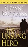 The Unsung Hero (034546561X) by Brockmann, Suzanne