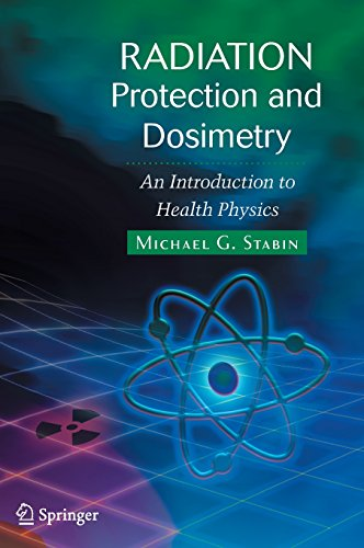 Radiation Protection and Dosimetry: An Introduction to...