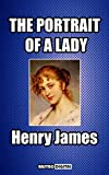 img - for THE PORTRAIT OF A LADY - HENRY JAMES (WITH NOTES)(BIOGRAPHY)(ILLUSTRATED) book / textbook / text book