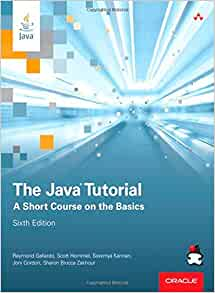 The Java Tutorial: A Short Course on the Basics (6th