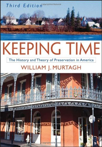 Keeping Time: The History and Theory of Preservation in...