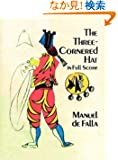 Falla: The Three-Cornered Hat: Ballet