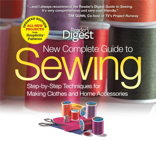 The New Complete Guide to Sewing: Step-by-Step Techniques...