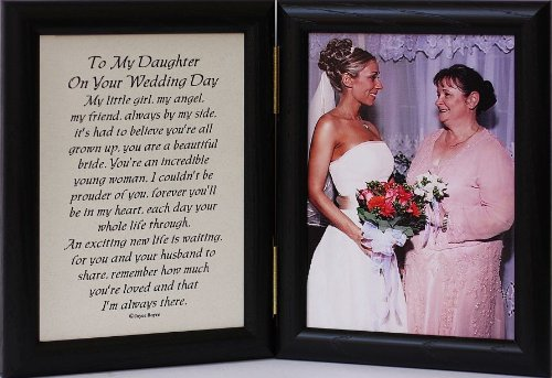 A Wedding Gift From Mother To Daughter Suggestions : ... .comPHOEBEread: 5x7 Hinged TO MY DAUGHTER ON YOUR WEDDING DAY Poem