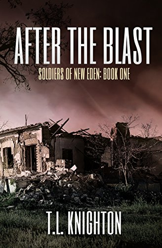 After the Blast (Soldiers of New Eden Book 1)