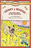 Henry Y Mudge / Henry and Mudge: El Primer Libro De Sus Aventuras (Spanish Edition)