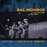 echange, troc Bill Monroe - Two Days at Newport