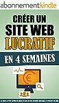 Cr�er Un Site Web Lucratif En 4 Semai...