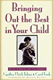 img - for Bringing Out the Best in Your Child: 80 Ways to Focus on Every Kid's Strengths by Cynthia Ulrich Tobias (2003-10-24) book / textbook / text book