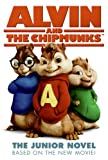 img - for Alvin and the Chipmunks: The Junior Novel book / textbook / text book
