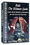 Reiki The Ultimate Guide Learn Sacred Symbols & Attunements plus Reiki Secrets You Should Know