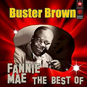 Fannie Mae - The Best Of Buster Brown