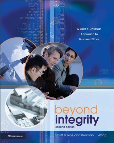 Beyond Integrity: A Judeo-Christian Approach To Business Ethics front-850788