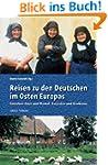 Reisen zu den Deutschen im Osten: Zwi...