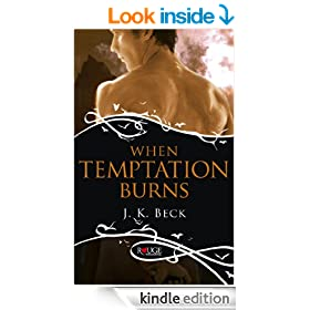 When Temptation Burns: A Rouge Paranormal Romance