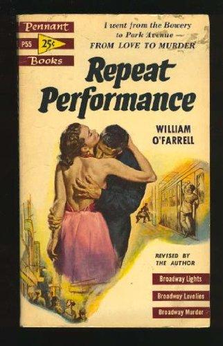 Repeat Performance (Library of Crime Classics) William O'Farrell