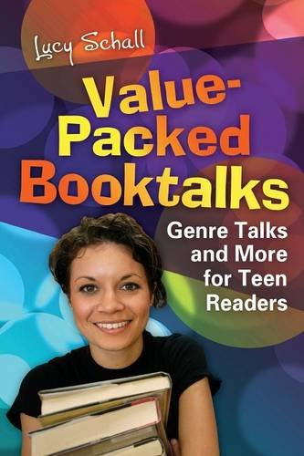 Value-Packed Booktalks: Genre Talks and More for Teen Readers