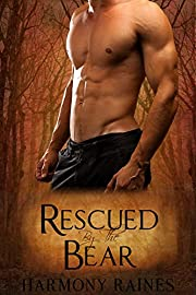 Rescued by the Bear: BBW Paranormal Shape Shifter Romance (Bear Creek Clan Book 1)