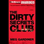 The Dirty Secrets Club (       UNABRIDGED) by Meg Gardiner Narrated by Susan Ericksen