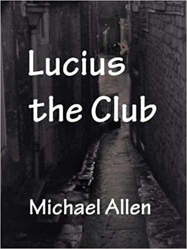 Lucius the Club