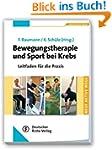 Bewegungstherapie und Sport bei Krebs...