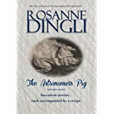 The Astronomer's Pigby Rosanne Dingli