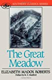 The Great Meadow (Southern Classics Series)