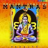 Songtexte von Namasté - Magical Healing Mantras