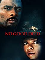 No Good Deed (2014) [HD]