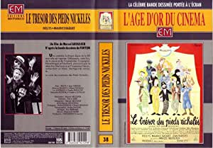 Le Tresor Des Pieds Nickeles [VHS]