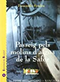 img - for Passeig pels molins d' aigua de la Safor book / textbook / text book