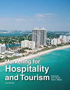 Marketing For Hospitality And Tourism (6th Edition)