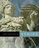 By Theodore C. Denise - Great Traditions in Ethics: 12th (twelve) Edition