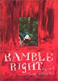 Ramble Right (My Evil Twin Sister no. 3)
