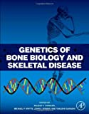 img - for Genetics of Bone Biology and Skeletal Disease book / textbook / text book