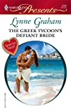 The Greek Tycoon\'s Defiant Bride (Harlequin Presents)