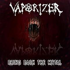 Bring Back The Metal [Explicit]