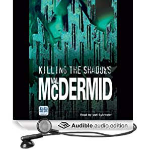 Killing the Shadows (Unabridged)