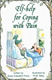 img - for Help for Coping with Pain (Elf Self Help) book / textbook / text book