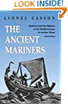 The Ancient Mariners: Seafarers and S...