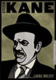 Citizen Kane (BFI Film Classics) (1844574970) by Mulvey, Laura