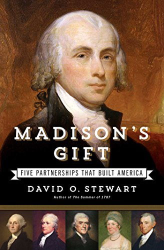Madison'S Gift: Five Partnerships That Built America front-946029