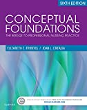 img - for Conceptual Foundations: The Bridge to Professional Nursing Practice, 6e book / textbook / text book