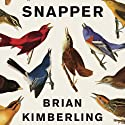 Snapper (       UNABRIDGED) by Brian Kimberling Narrated by MacLeod Andrews