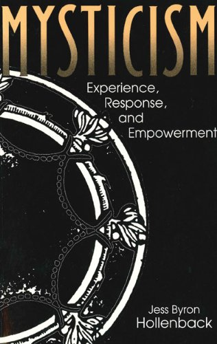 Mysticism - Ppr: Experience, Response and Empowerment (Hermeneutics: Studies in the History of Religions)