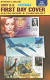 img - for Scott 2007 U.S. First Day Cover Catalogue & Checklist book / textbook / text book